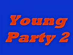 Young Party 2 N15 Free Extreme Porn Video 02 Xhamster